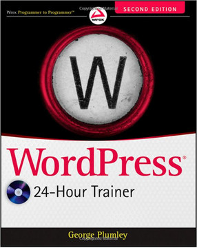 WordPress® 24-Hour Trainer, Second Edition