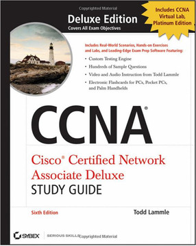 CCNA® Cisco Certified Network Associate Deluxe Study Guide, 6th Edition