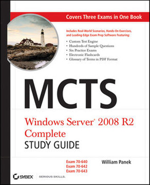 MCTS Windows Server® 2008 R2 Complete: Study Guide