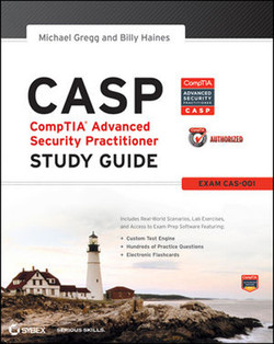 CASP: CompTIA® Advanced Security Practitioner, Study Guide
