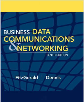 Business Data Communications and Networking, Eleventh Edition