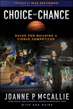 Choice not Chance: Rules For Building a Fierce Competitor