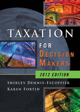 Taxation for Decision Makers, 2012 Edition