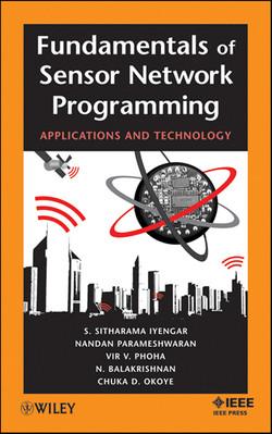 Fundamentals of Sensor Network Programming: Applications and Technology