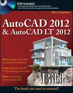 AutoCAD® 2012 & AutoCAD LT® 2012 Bible