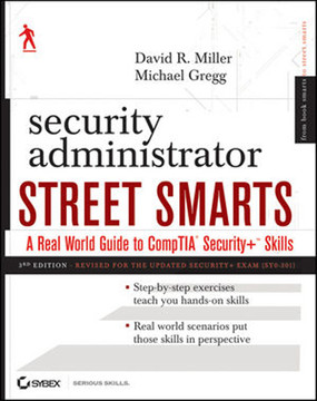 Security Administrator Street Smarts: A Real World Guide to CompTIA Security+™ Skills, Third Edition