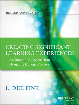 Creating Significant Learning Experiences, Revised and Updated