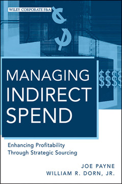 Managing Indirect Spend: Enhancing Profitability Through Strategic Sourcing