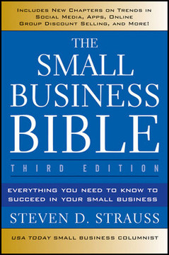 The Small Business Bible: Everything You Need to Know to Succeed in Your Small Business, 3rd Edition