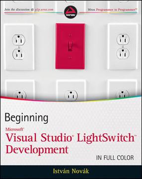Beginning Visual Studio® LightSwitch Development