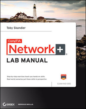CompTIA®: Network+® Lab Manual