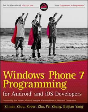 Windows® Phone 7 Programming for Android™ and iOS Developers