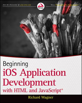 Beginning iOS Application Development with HTML and JavaScript®