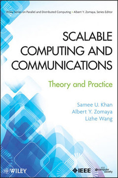 Scalable Computing and Communications: Theory and Practice