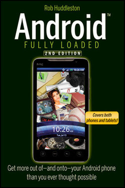 Android® Fully Loaded, Second Edition