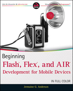 Beginning Flash®, Flex®, and AIR® Development for Mobile Devices