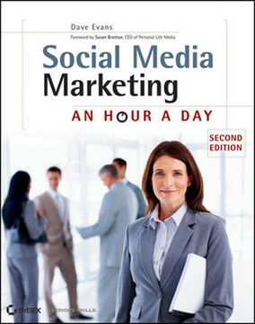 Social Media Marketing: An Hour a Day, Second Edition
