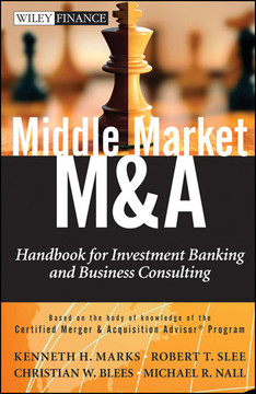 Middle Market M: Handbook for Investment Banking and Business Consulting