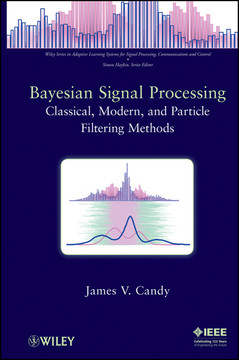 Bayesian Signal Processing: Classical, Modern and Particle Filtering Methods