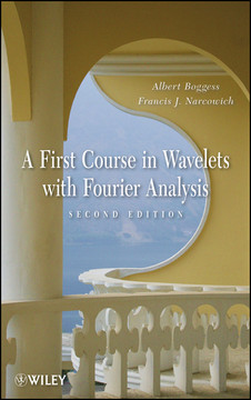 A First Course in Wavelets with Fourier Analysis, 2nd Edition