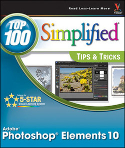 Photoshop® Elements 10: Top 100 Simplified® Tips & Tricks