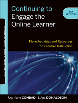 Continuing to Engage the Online Learner: More Activities and Resources for Creative Instruction
