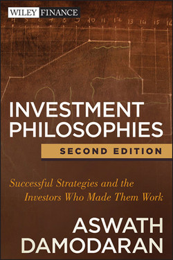 Investment Philosophies: Successful Strategies and the Investors Who Made Them Work, 2nd Edition