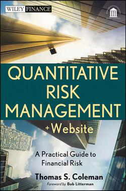Quantitative Risk Management: A Practical Guide to Financial Risk, + Website