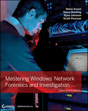 Mastering Windows Network Forensics and Investigation, 2nd Edition