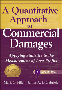 A Quantitative Approach to Commercial Damages: Applying Statistics to the Measurement of Lost Profits, + Website
