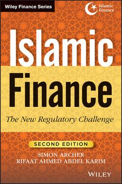 Islamic Finance: The New Regulatory Challenge, 2nd Edition