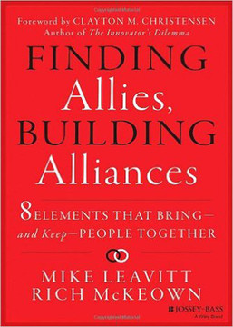 Finding Allies, Building Alliances: 8 Elements that Bring—and Keep—People Together