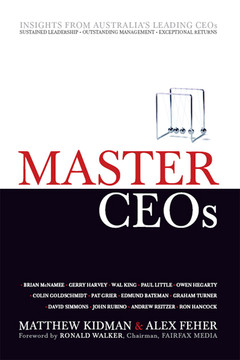 Master CEOs: Secrets of Australia's Leading CEOs