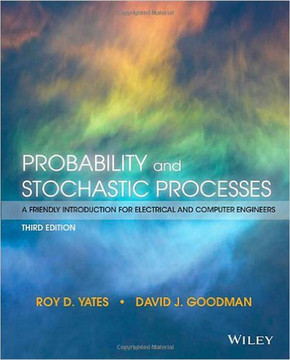 Probability and Stochastic Processes: A Friendly Introduction for Electrical and Computer Engineers, 3rd Edition