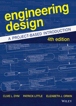 Engineering Design: A Project-Based Introduction, Fourth Edition