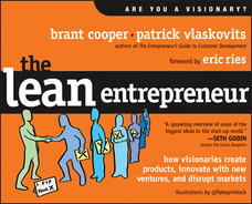 Cover of The Lean Entrepreneur: How Visionaries Create Products, Innovate with New Ventures, and Disrupt Markets