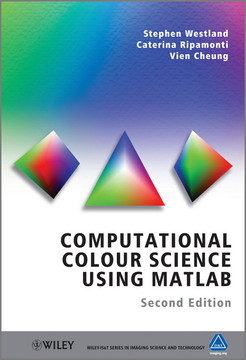 Computational Colour Science Using MATLAB, 2nd Edition