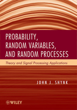 Probability, Random Variables, and Random Processes: Theory and Signal Processing Applications