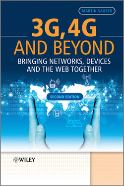 3G, 4G and Beyond: Bringing Networks, Devices and the Web Together, 2nd Edition