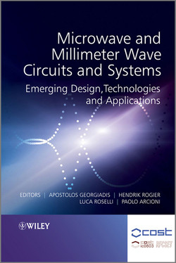Microwave and Millimeter Wave Circuits and Systems: Emerging Design, Technologies and Applications, 2nd Edition