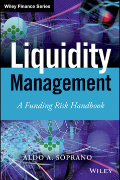 Liquidity Management: A Funding Risk Handbook