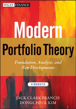 Modern Portfolio Theory: Foundations, Analysis, and New Developments, + Website