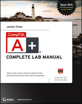 CompTIA A+ Complete Lab Manual