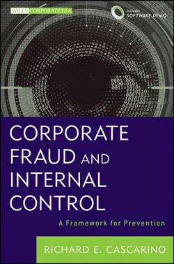 Corporate Fraud and Internal Control + Software Demo: A Framework for Prevention