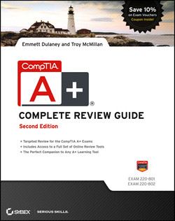 CompTIA A+ Complete Review Guide: Exams 220-801 and 220-802, 2nd Edition