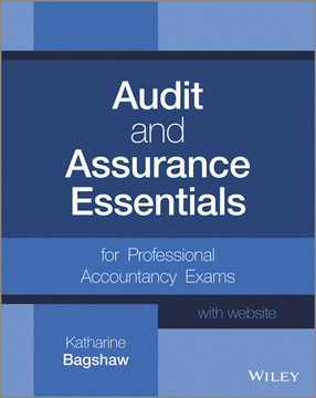 Audit and Assurance Essentials: For Professional Accountancy Exams, + Website