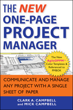 The New One-Page Project Manager: Communicate and Manage Any Project With A Single Sheet of Paper, 2nd Edition