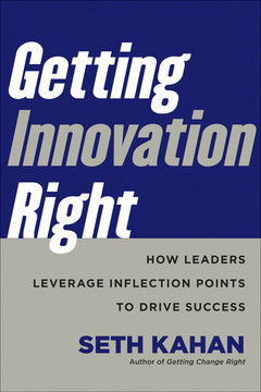 Getting Innovation Right: How Leaders Leverage Inflection Points to Drive Success