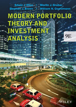 Modern Portfolio Theory and Investment Analysis, 9th Edition