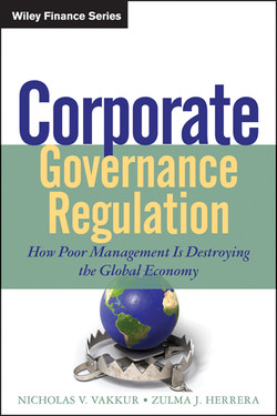 Corporate Governance Regulation: How Poor Management Is Destroying the Global Economy